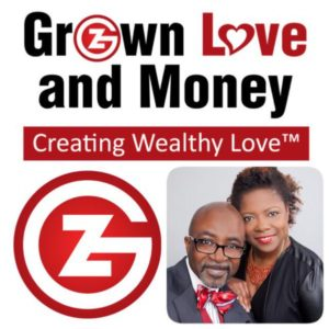 Grown Love and Money